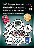 100 Proyectos de Robótica con Bitbloq y Arduin